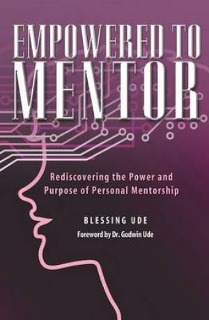 Empowered to Mentor