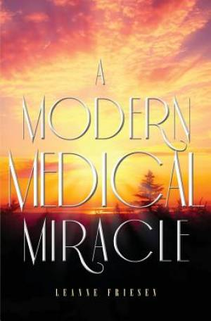 A Modern Medical Miracle
