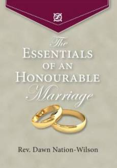 The Essentials of an Honourable Marriage
