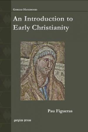 An Introduction to Early Christianity