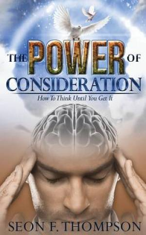 The Power of Consideration
