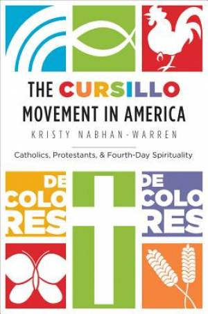 The Cursillo Movement in America