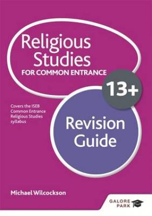 Religious Studies for Common Entrance 13+ Revision Guide