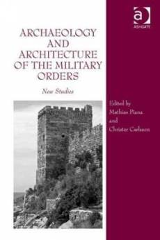 Archaeology and Architecture of the Military Orders
