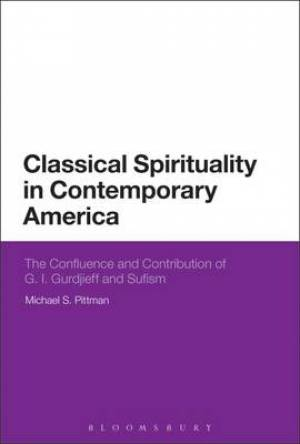 Classical Spirituality in Contemporary America