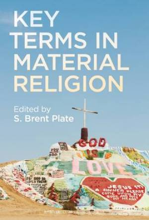 Key Terms in Material Religion