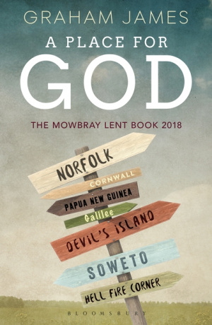 A Place for God - Mowbray Lent Book for 2018