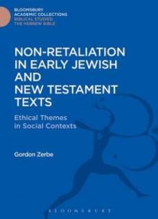 Non-Retaliation in Early Jewish and New Testament Texts