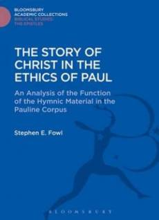 The Story of Christ in the Ethics of Paul