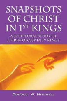 Snapshots of Christ in 1st Kings