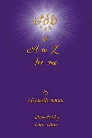 God Is A to Z for Me
