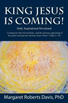 King Jesus Is Coming Daily Devotional