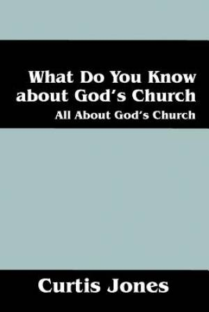 What Do You Know about God's Church