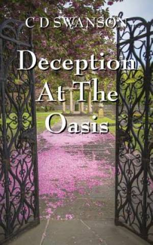 Deception at the Oasis