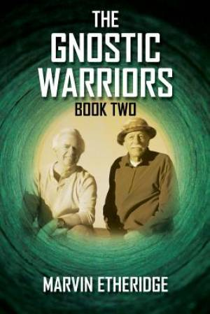 The Gnostic Warriors