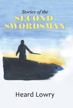 Stories of the Second Swordsman