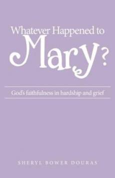 Whatever Happened to Mary?