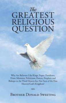 The Greatest Religious Question