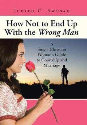 How Not to End Up with the Wrong Man