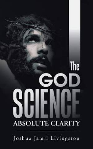 The God Science: Absolute Clarity