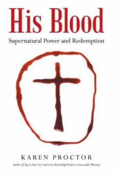 His Blood: Supernatural Power and Redemption