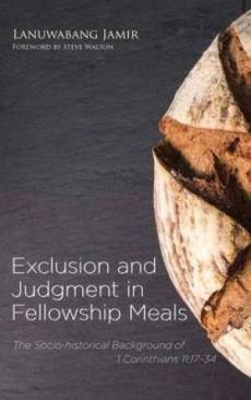 Exclusion and Judgment in Fellowship Meals