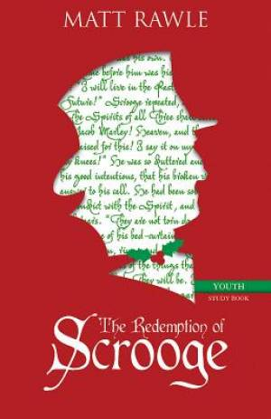 The Redemption of Scrooge Youth Study Book