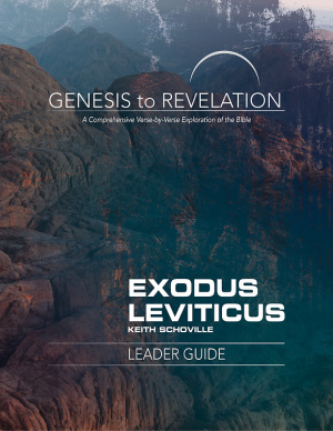 Genesis to Revelation: Exodus, Leviticus Leader Guide