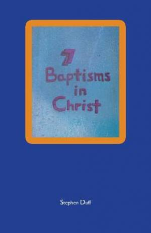 7 Baptisms in Christ