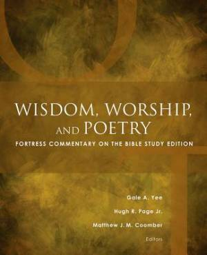 Wisdom, Worship, and Poetry