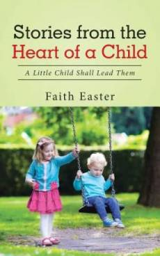 Stories from the Heart of a Child