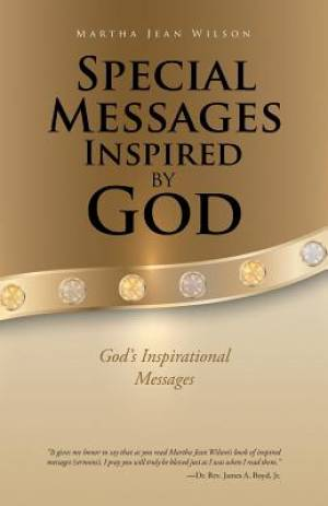 Special Messages Inspired by God: God's Inspirational Messages