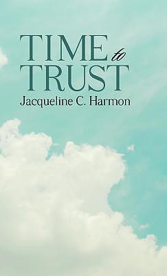 Time to Trust