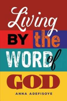 Living by the Word of God