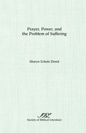 Prayer, Power, And The Problem Of Suffering