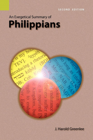 An Exegetical Summary of Philippians, 2nd Edition
