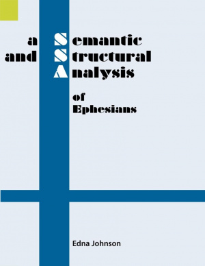 A Semantic and Structural Analysis of Ephesians