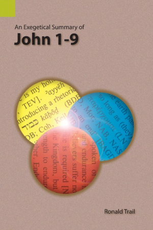 An Exegetical Summary of John 1-9