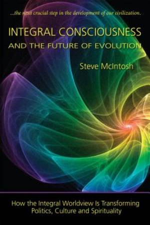 Integral Consciousness and the Future of Evolution