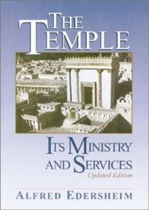 Temple Its Ministry And Services New Ed