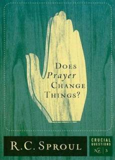 Does Prayer Change Things