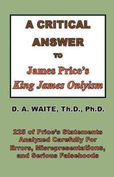 A Critical Answer to James Price's King James Onlyism