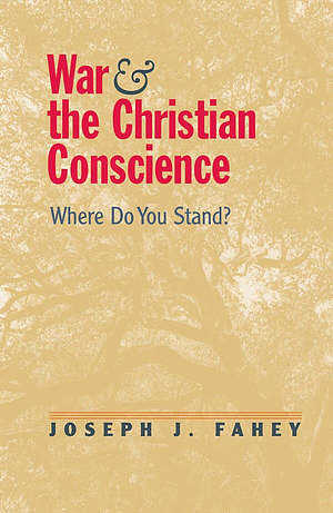 WAR AND CHRISTIAN CONSCIENCE WHERE DO YO