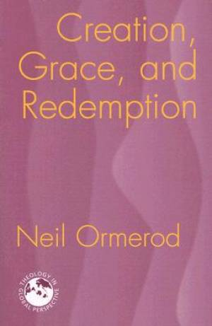Creation Grace And Redemption Pb