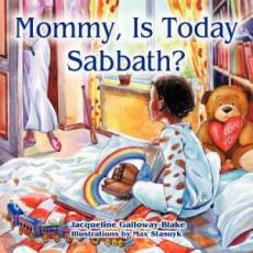 Mommy, Is Today Sabbath? (African American Edition)