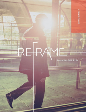 Reframe Leader Guide