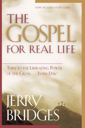 The Gospel for Real Life with Study Guide