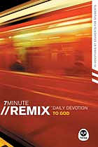 Seven Minute Remix: Daily Devotion to God