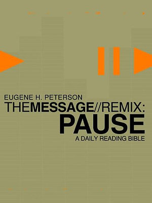 The Message Remix: Pause Paperback