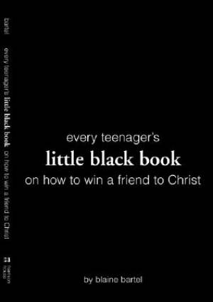 Every Teenager's Little Black Book On How To Win a Friend to Christ